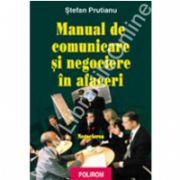 Manual de comunicare si negociere in afaceri. Vol. II: Negocierea