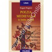 Poezia medievala in limba romana (Editia a II-a revazuta)
