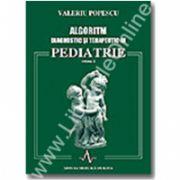 ALGORITM DIAGNOSTIC SI TERAPEUTIC IN PEDIATRIE - vol II