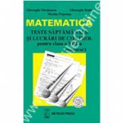 Matematică - teste săpătamânale şi lucrări de control pentrul clasa a VIII-a, semestrul I