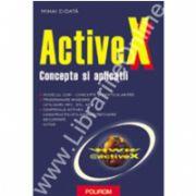 ActiveX. Concepte si aplicatii
