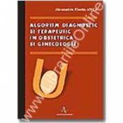 ALGORITM DIAGNOSTIC SI TERAPEUTIC IN OBSTETRICA SI GINECOLOGIE