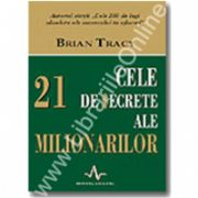 CELE 21 DE SECRETE ALE MILIONARILOR