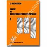 TRATAT DE HEPATO - GASTROENTEROLOGIE vol. 1