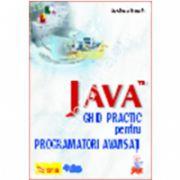 JAVA, ghid practic pentru programatori avansati