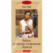 Balzac si Micuta Croitoreasa chineza