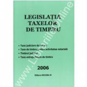Legislatia Taxelor de Timbru 2006