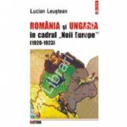 Romania si Ungaria in cadrul 'Noii Europe' (1920-1923)
