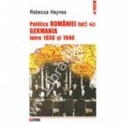 Politica Romaniei fata de Germania intre 1936 si 1940