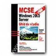 MCSE:windows 2000 server.Ghid de studiu
