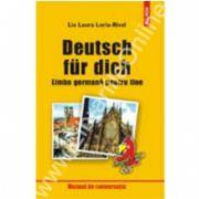 Deutsch fur dich. Limba germana pentru tine