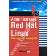 Administrare red hat linux,cunostinte esentiale