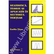 Statistică teorie şi aplicaţii în sectorul terţiar