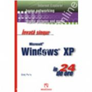 Invata singur Microsoft Windows XP in 24 de ore