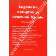 Legislatia coruptiei si evaziunii fiscale-Actualizat 2006