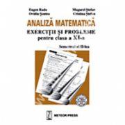Analiză matematică - exerciţii şi probleme pentru clasa a XI-a , semestrul al II-lea