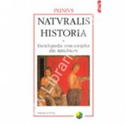 Naturalis historia. Enciclopedia cunostintelor din Antichitate. Volumul al IV-lea: Remedii vegetale