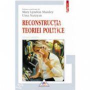 Reconstructia teoriei politice. Eseuri feministe