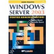 Windows server2003 pentru administratori