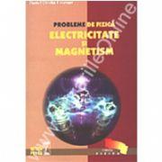 Probleme de fizică - Electricitate şi Magnetism