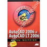 Autocad 2006 si autocat lt 2006 pentru incepatori