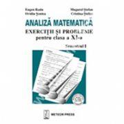 Analiză matematică , exerciţii şi probleme pentru clasa a XI-a , semestrul I