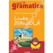 Limba spaniola. Prima ta gramatica