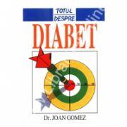 Totul Despre Diabet