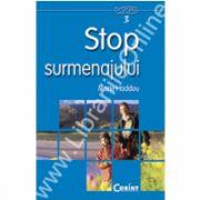 Stop surmenajului