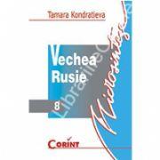 Vechea Rusie