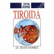 Totul Despre Tiroida
