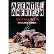 Agentul american,viata mea in CIA