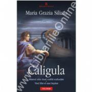Caligula. Misterul celor doua corabii scufundate - Visul frint al unui imparat