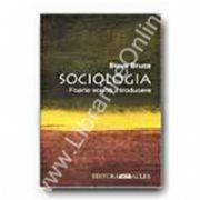 Sociologia.Foarte scurta introducere