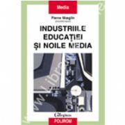 Industriile educatiei si noile media