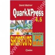 QuarkXPress 4 si 5 shortcuts pentru PC si Macintosh