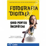 Fotografia digitala-Ghid pentru incepatori