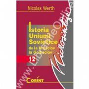 Istoria Uniunii Sovietice de la Husciov la Gorbaciov
