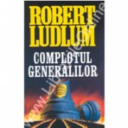 Complotul generalilor