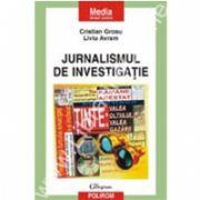 Jurnalismul de investigatie. Ghid practic