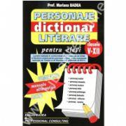 Dictionar - Personaje literare clasele V-XII