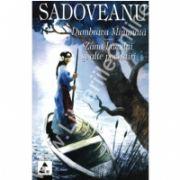 Dumbrava Minunata - Zana Lacului si alte povestiri
