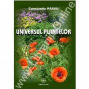 Universul plantelor. Editia a IV-a revizuita si completata