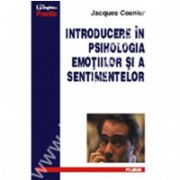 Introducere in psihologia emotiilor si a sentimentelor