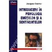 Introducere in psihologia emotiilor si a sentimentelor