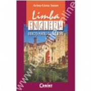 Limba Engleza. Exercitii pentru clasele V-VIII