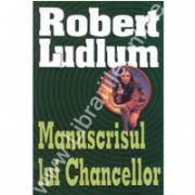 Manuscrisul lui Chancellor (Robert, Ludlum)