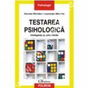 Testarea psihologica. Inteligenta si aptitudinile