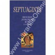 SEPTUAGINTA 2. Iisus Nave - Judecatorii - Ruth - 1-4 Regi