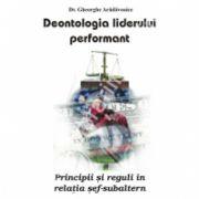 Deontologia liderului performant